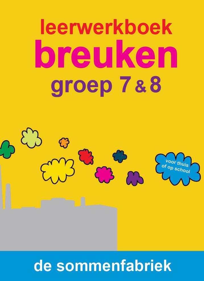 werkboek breuken groep 7 en 8